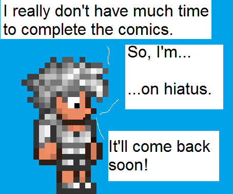 Announcement - Hiatus